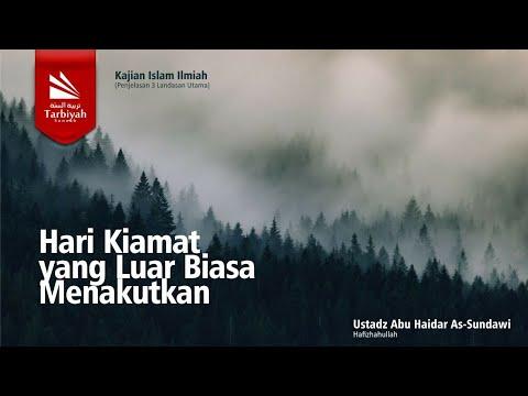 Hari Kiamat Hari Yang Luar Biasa Menakutkan | Al-Uhsul Ats-Tsalatsah