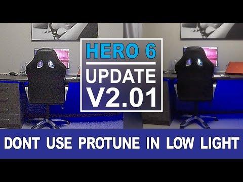 GOPRO HERO 6 Firmware v2.01 | DONT use ProTune in Low Light