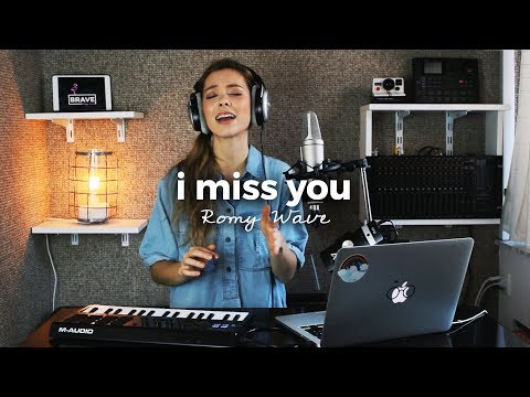 I Miss You - Clean Bandit ft. Julia Michaels | Romy Wave cover
