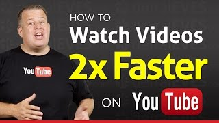 How to Watch Youtube Videos at 2x Speed - Double Speed