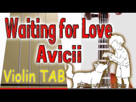 Waiting for Love - Avicii - Violin - Play Along Tab Tutorial