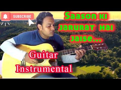 Saason ki zaroorat hai jaise(Film: Aashiqui)Guitar rejuvenation...