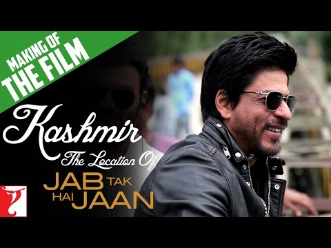 Kashmir - The Location Of Jab Tak Hai Jaan - Making Of The Film - Part 10