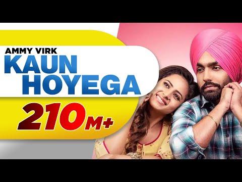 Download Lagu  Kaun Hoyega Full  | Qismat | Ammy Virk | Sargun Mehta | Jaani | B Praak | New Song 2018 Mp3 Free
