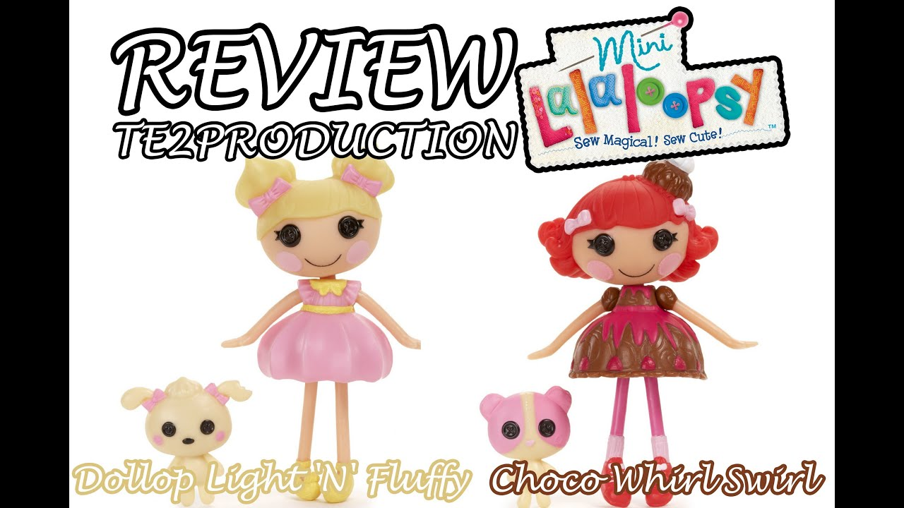 Review Mini Lalaloopsy Dollop Light 'N' Fluffy - Choco ... Lalaloopsy Dollop Light N Fluffy