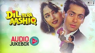 Dil Tera Aashiq Audio Songs Jukebox Salman Khan Madhuri Dixit Nadeem Shravan Hit Hindi Songs