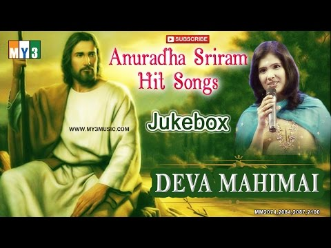 Anuradha Sriram Tamil Christian Top Songs | Deva Mahimai | Jukebox