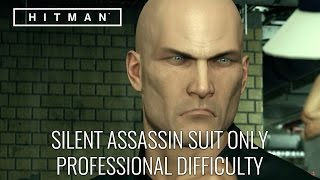 HITMAN? Professional Difficulty Walkthrough - Club 27, Bangkok (Silent Assassin Suit Only)