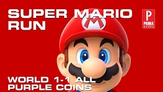 Super Mario Run 1-1 All Purple Coins