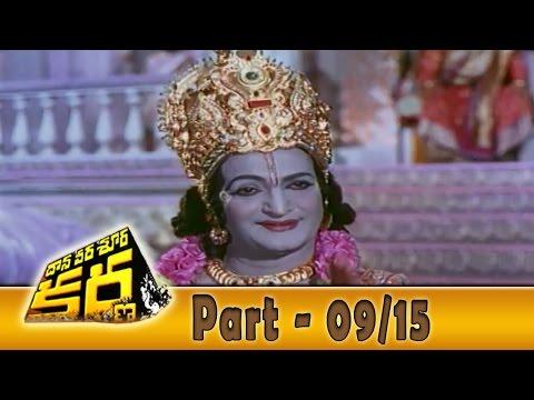 Daana Veera Soora Karna Full Movie Part - 09 15 || Ntr, Sarada, Balakrishna video