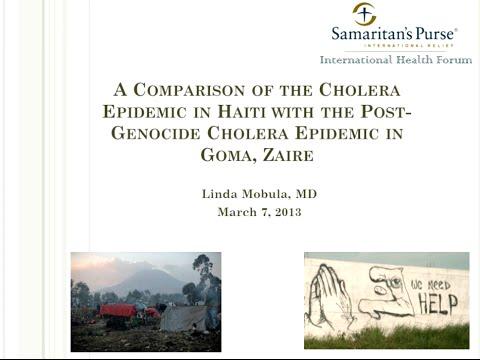 Webinar: The Haiti Cholera Epidemic vs. the Post-Genocide Cholera Epidemic in Goma, Zaire (2013)