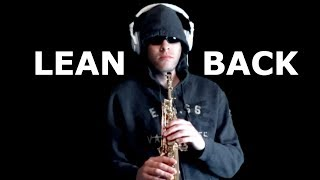 download lagu Lean Back - Fat Joe - Soprano Saxophone - gratis