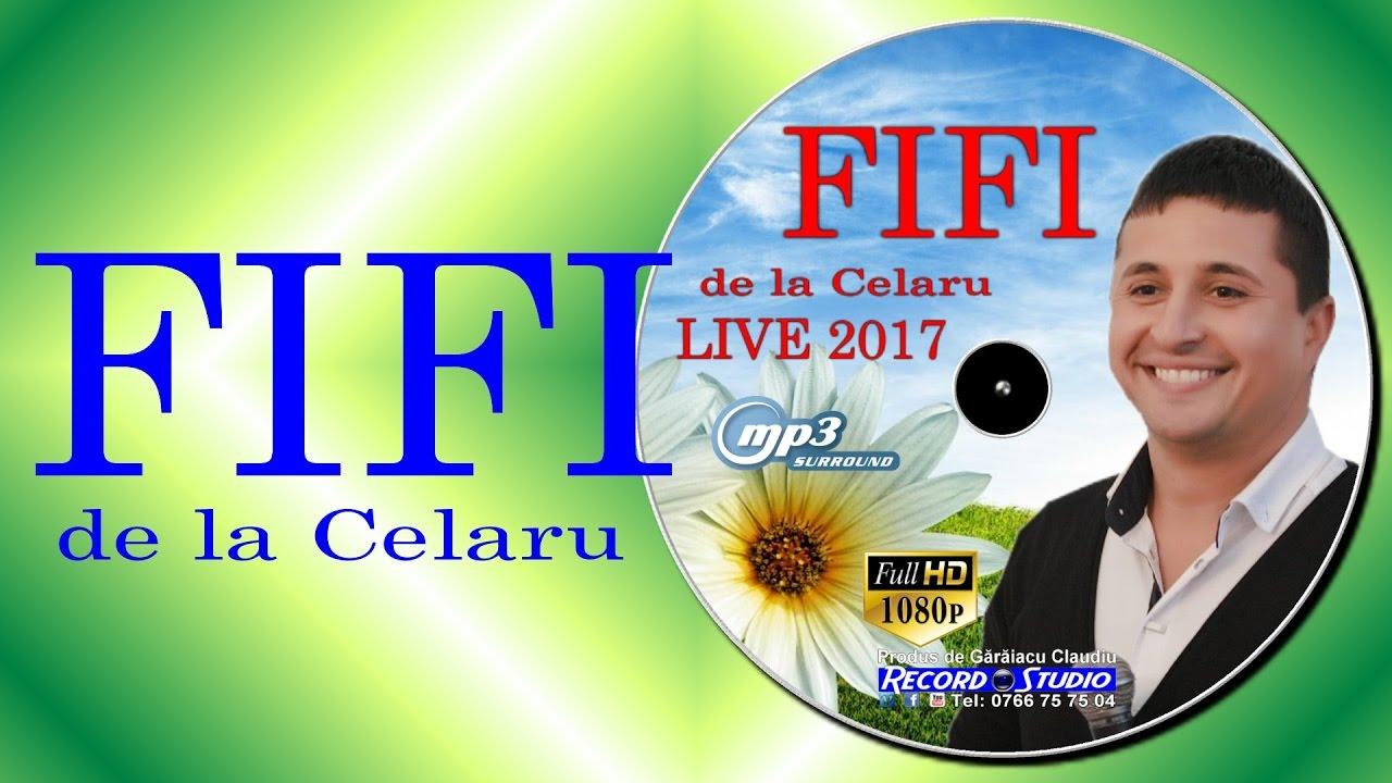 FIFI DE LA CELARU | LIVE | Hituri de Ascultare, Muzica Petrecere, Cele mai noi Colaje
