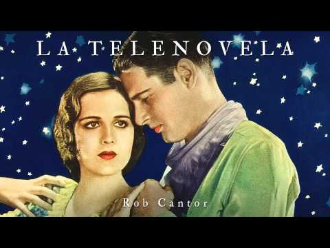 Rob Cantor - La Telenova