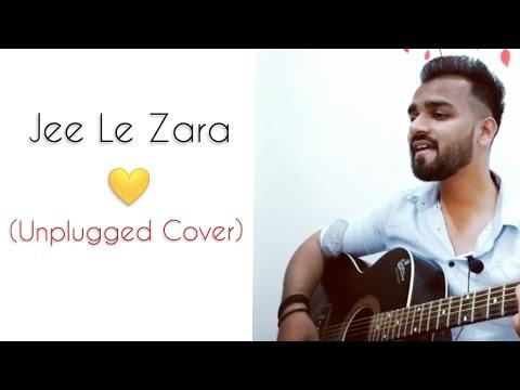 Jee Le Zaraa L Talaash L Vishal Dadlani L Unplugged Cover L Shariq Khan