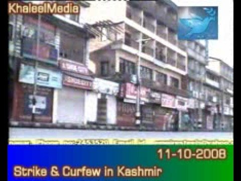 11-10-2008 Strike & Curfew Hits Occupied Kashmir