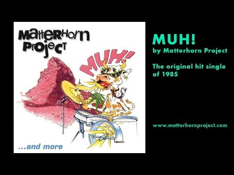 MUH! by Matterhorn Project (hit single of 1985)