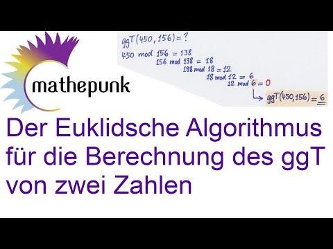 Der Euklidsche Algorithmus für die Berechnung des ggT von zwei Zahlen