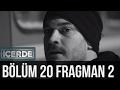 İçerde 20. Bölüm 2. Fragman