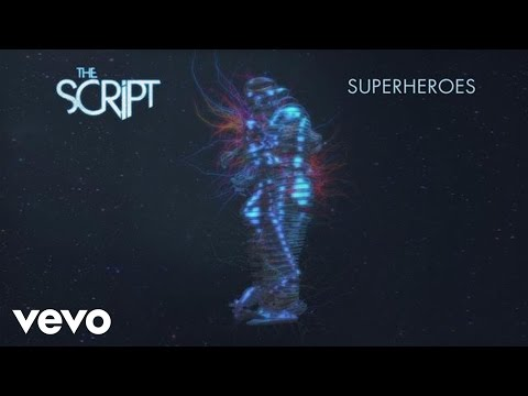 The Script - Superheroes (Audio) Music Videos