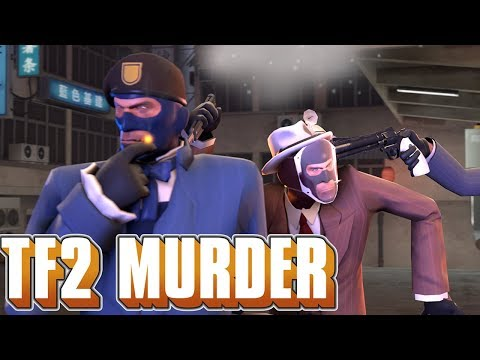 TF2 Murder: How to Kill Your Friends