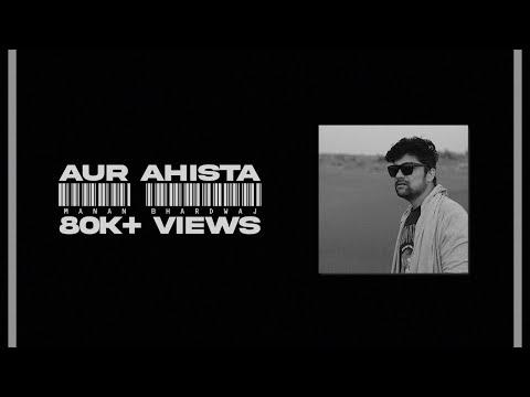 Aur Ahista - Manan Bhardwaj | Stolen Moments | Pankaj Udhas - Cover