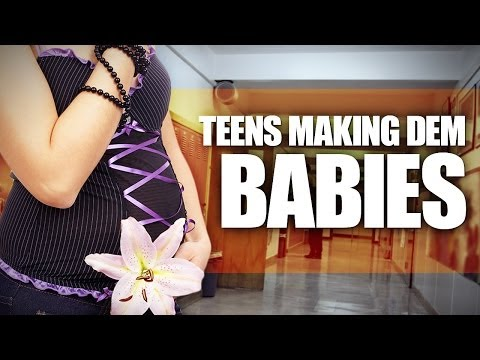 Still Too Many Young Teen Pregnancies?! video
