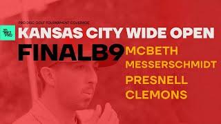 2019 KCWO | FINALB9 | McBeth, Messerschmidt, Clemons, Presnell