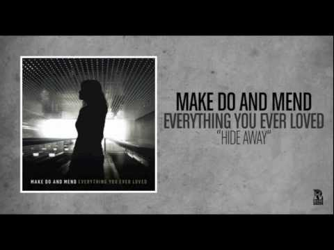 Make Do And Mend - Hide Away