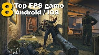 TOP 8 FPS Game Offline | On Android / IOS