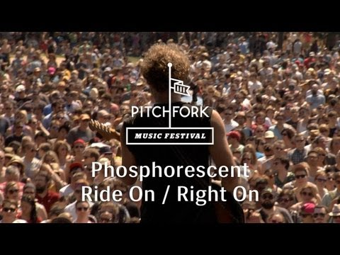 Phosphorescent - Ride On / Right On (Live @ Pitchfork Music Festival, 2013)