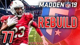 Cardinals Face 87 OVR Rookie QB   Madden 19 Franchise Rebuild - Ep.77