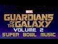 Guardians Of The Galaxy Vol.2 Super Bowl Trailer Music : Fleetwood Mac - The Chain [HD]