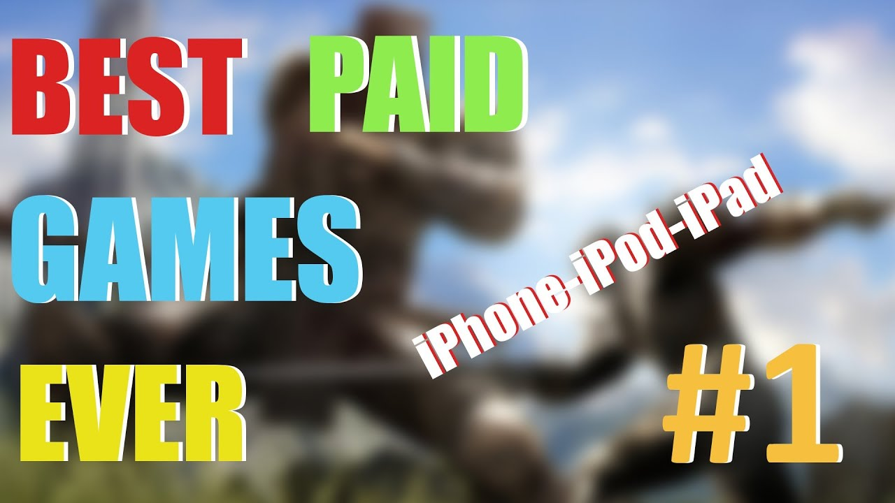 best paid games for ios