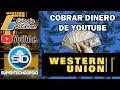 Cómo cobrar el dinero que paga Youtube en Western Union - Google Adsense MP3