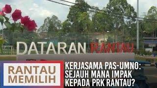 Komen Tengahari 7 Mac: Kerjasama Pas-UMNO: Sejauh mana impak kepada PRK Rantau?