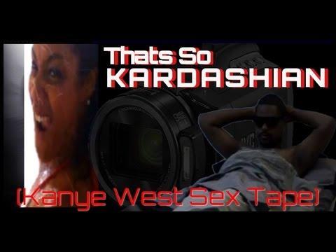 Thats So Kardashian (Kanye West sex tape)