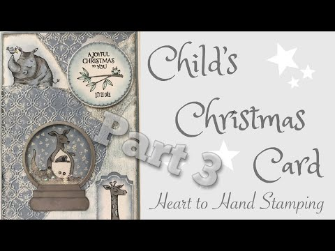 Child's Christmas Card - Part 3 - Stampin' Up!