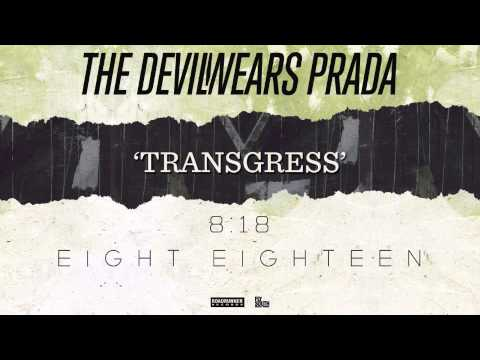 The Devil Wears Prada - Transgress