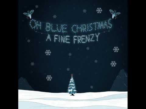 A Fine Frenzy - Blue Christmas