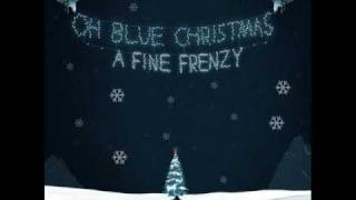 Watch A Fine Frenzy Blue Christmas video