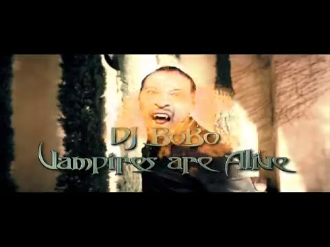 DJ BoBo - VAMPIRES ARE ALIVE
