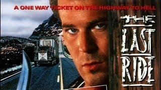 The Last Ride (1991)