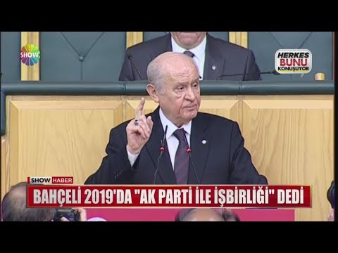 """Bahçeli 2019'da """"Ak Parti ile işbirliği"""" dedi"""