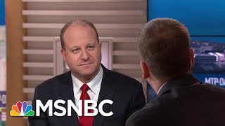 Gov. Jared Polis: 'Democrats Shouldn't Give Up On Tough Areas' | MTP Daily | MSNBC