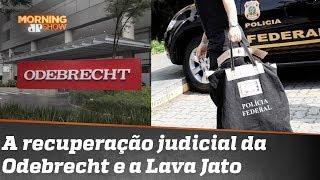 O que a Lava-Jato tem a ver com o pedido de recuperação judicial da Odebrecht