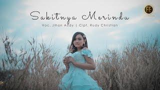 Download lagu JIHAN AUDY - SAKITNYA MERINDU (   )