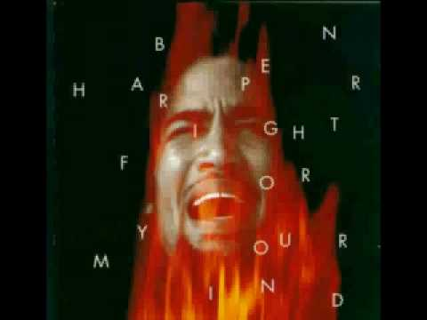 Ben Harper - Fight for your mind (Studio version)
