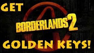 Borderlands 2 Tips n Tactics: Methods for Obtaining MORE Golden Keys