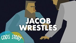 God's Story: Jacob Wrestles